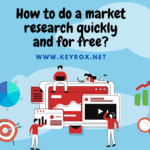 How to do a market research quickly and for free?