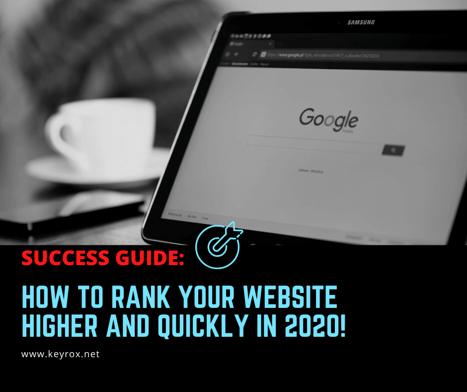 Success Guide How to rank your website higher and quickly in 2020!